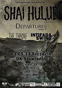 Szczecin. Koncerty. 03.05.2013. SHAI HULUD, DEPARTURES, INTIFADA SWING, THE THRONE @ DK Słowianin