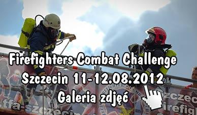 Szczecin. Fotoreportaż. Firefighters Combat Challenge 2012 [11-12.08.2012] w obiektywie