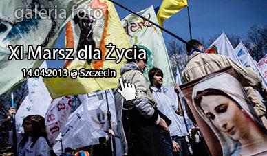 Szczecin. Fotoreportaż. 14.04.2013. TŁUMY na Marszu dla Życia w Szczecinie…