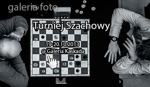 Szczecin. Fotoreportaż. Turniej Szachowy [19-20.10.2013] @ Galeria Kaskada w obiektywie