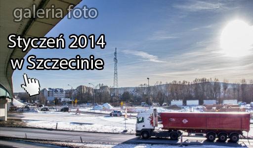 Szczecin. Fotoreportaż. STYCZEŃ 2014 w Szczecinie na zdjęciach