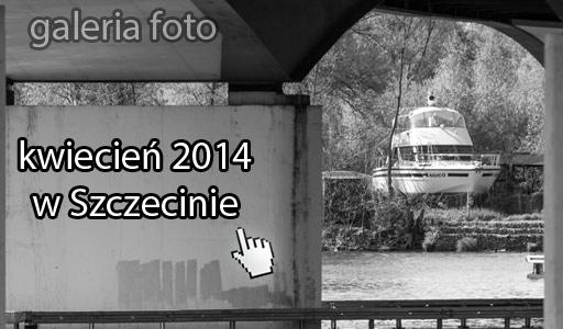 Szczecin, zdjęcia, fotografie, zdjęcia Szczecina, kwiecień 2014, IV.2014, fotogaleria, zdjęcia, galeria zdjęć, w Szczecinie, Szczecin na zdjęciach, Szczecin na fotografiach, ddfoto.pl, kierunek.szczecin.pl