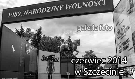 Szczecin. Fotoreportaż. CZERWIEC 2014 w Szczecinie na zdjęciach