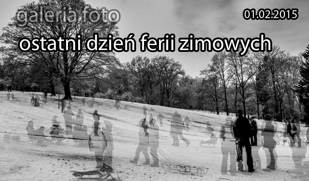 Szczecin. FOTOREPORTAŻ. 01.02.2015. Ostatni dzień ferii zimowych @ Jasne Błonia