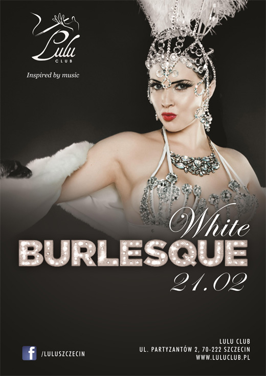 ARCHIWUM. Szczecin. Imprezy. 21.02.2015. Burlesque White @ Lulu Club