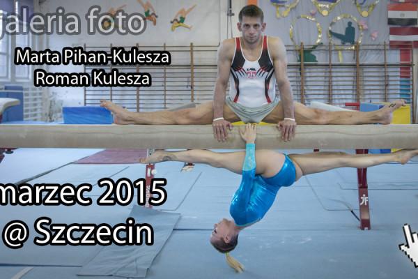 Szczecin, fotoreportaż, gimnastyka sportowa, Marta Pihan-Kulesza, Roman Kulesza, kierunek Szczecin
