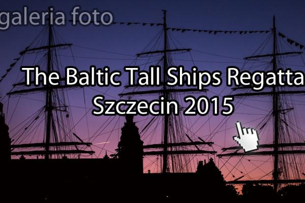 zdjęcia, Tall Ships, fotogaleria, ddfoto, Dni Morza, galeria zdjęć, Wały Chrobrego, Kierunek Szczecin, Szczecin, fotografie, Baltic Tall Ships Regatta 2015