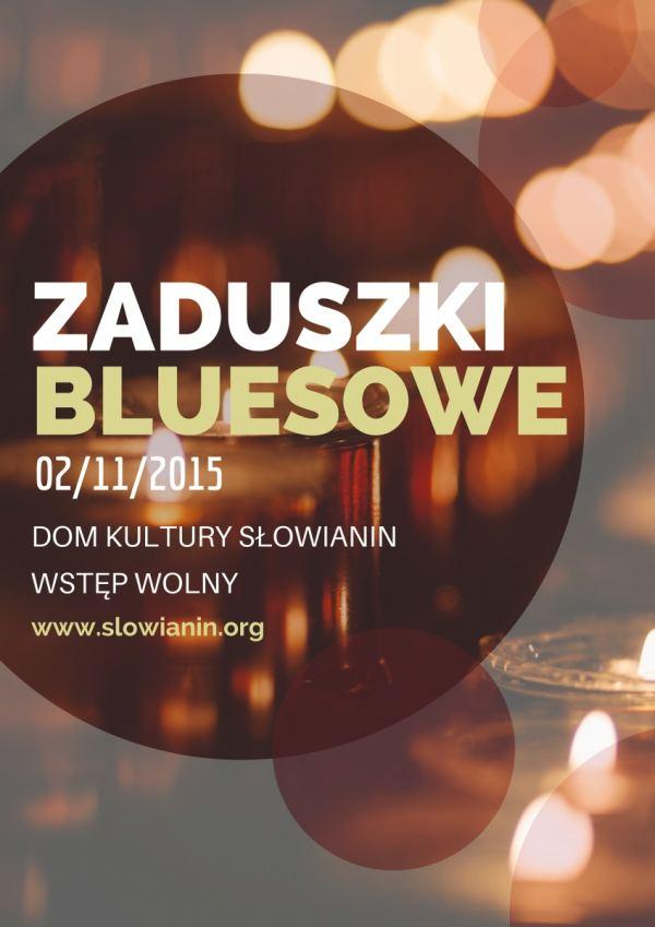 koncert Zaduszki Bluesowe, 02.11.2015 DK Słowianin