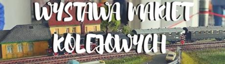 28-29.05.2016 Szczecin - wystawa makiet kolejowych, Stara Rzeźnia