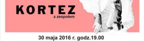 30.05.2016 koncert Kortez, Stargard