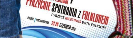 23-26.06.2016 Festiwal Pyrzyckie Spotkania z Folklorem