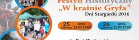 25-26.06.2016 Festyn historyczny, w krainie Gryfa, Stargard