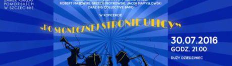 30.07.2016 koncert Wiesław Pieregorólka i Swingowi Ekscentrycy, Zamek Szczecin