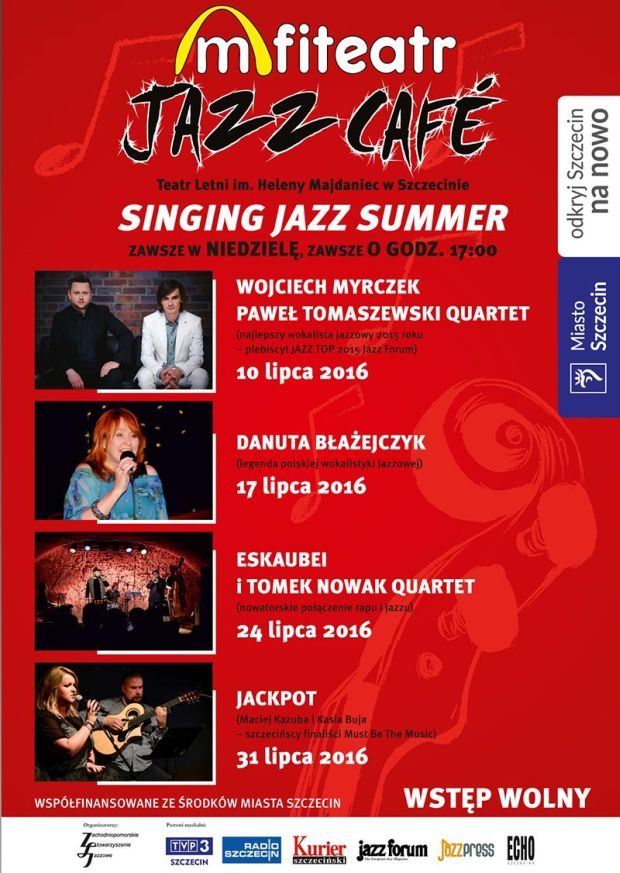 ARCHIWUM. Szczecin. Koncerty. 31.07.2016. Amfiteatr Jazz Café 2016 – Singing Jazz Summer @ Teatr Letni /Amfiteatr