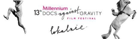 02-04.09.2016 13th Millenium DOCS Against Gravity FF