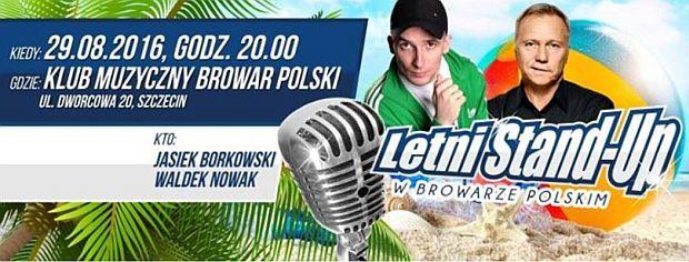 ARCHIWUM. Szczecin. Imprezy. 29.08.2016. Letni Stand Up @ Browar Polski
