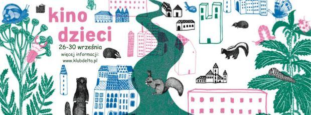 ARCHIWUM. Szczecin. Kino. Wydarzenia. 26-30.09.2016. Festiwal Filmowy Kino Dzieci @ Klub Delta