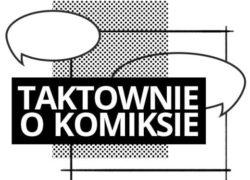 ProMedia - taktownie o komiksie