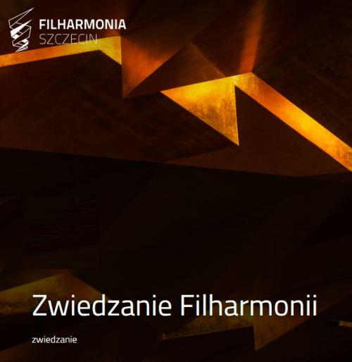 Szczecin. Wydarzenia. 21-23.08.2019. Zwiedzanie Filharmonii @ Filharmonia Szczecińska