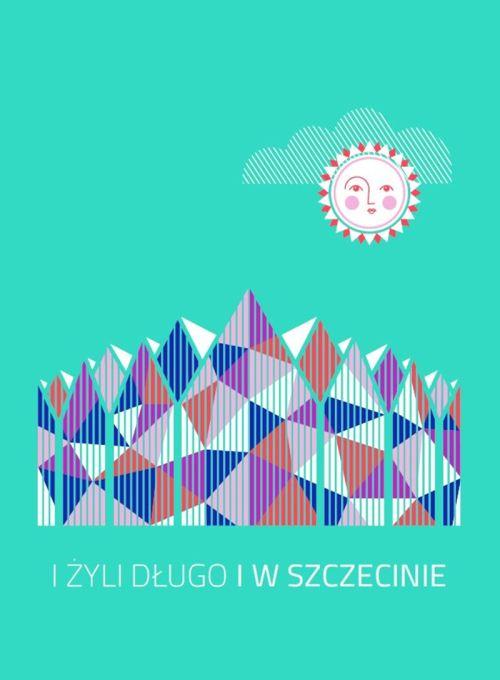 i żyli długo i w Szczecinie
