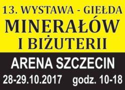28-29.10.2017 Wystawa - Giełda Minerałów i Biżuterii w Szczecinie