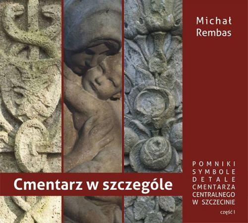 Michał Rembas - Cmentarz w szczególe