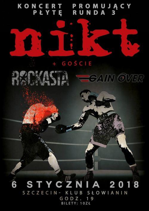 ARCHIWUM. Szczecin. Koncerty. 06.01.2018. Nikt + goście: Rockasta i Gain Over @ Dom Kultury Słowianin