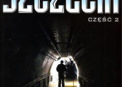 książka Podziemny Szczecin, część 2