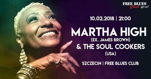 ARCHIWUM. Szczecin. Koncerty. ♪ 10.02.2018. Martha High & The Soul Cookers @ Free Blues Club