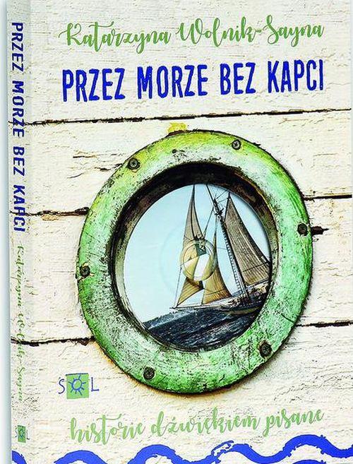 Przez morze bez kapci, Katarzyna Wolnik-Sayna