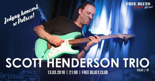 ARCHIWUM. Szczecin. Koncerty. 13.03.2018. Scott Henderson Trio @ Free Blues Club