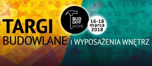 ARCHIWUM. Szczecin. Targi. Wydarzenia. 16-18.03.2018. Targi Bud-Gryf & Home @ MTS