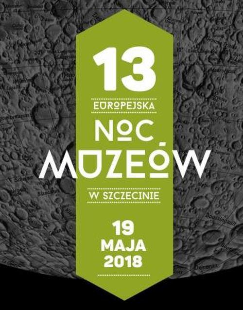 19.05.2018 Europejska Noc Muzeów w Szczecinie