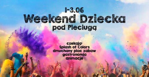 ARCHIWUM. Szczecin. Wydarzenia. 01-03.06.2018. Weekend Dziecka pod Pleciugą @ Plac Teatralny