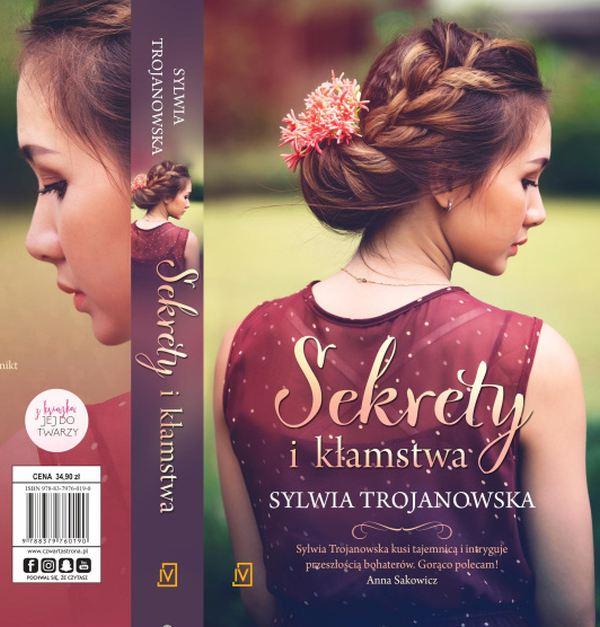 Sylwia Trojanowska, Sekrety i kłamstwa