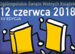 12.06.2018 ogólnopolskie Święto Wolnych Książek