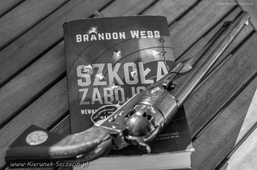 Kierunek Szczecin Czyta – Szkoła zabójców. Brandon Webb. Wydawnictwo Akurat, 2018