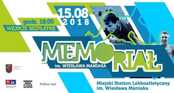ARCHIWUM. Szczecin. SPORT. 15.08.2018. Lekkoatletyczny Memoriał im. Wiesława Maniaka @ Miejski Stadion Lekkoatletyczny