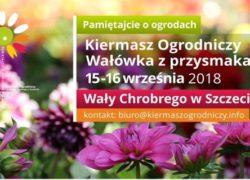 15-16.09.2018 Kiermasz Ogrodniczy - Pamiętajcie o Ogrodach 2018