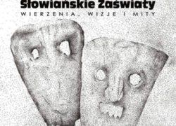 Paweł Szczepanik, Słowiańskie zaświaty