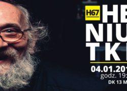 04.01.2019 koncert Heniutki H67 w Szczecinie