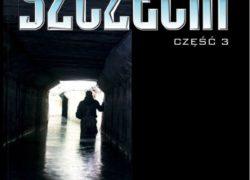 Podziemny Szczecin, część 3