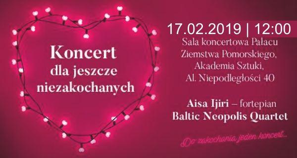 17.02.2019 koncert dla jeszcze niezakochanych, Szczecin - Akademia Sztuki