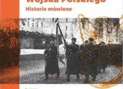 21.02.2019 Żołnierze ludowego Wojska Polskiego Historie mówione