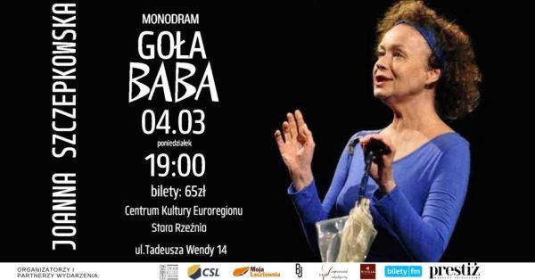 ARCHIWUM. Szczecin. Teatr. Wydarzenia. 04.03.2019. Monodram Goła Baba @ Stara Rzeźnia