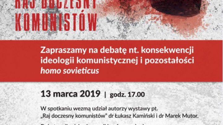 ARCHIWUM. Szczecin. Wydarzenia. 13.03.2019. Debata – Raj doczesny komunistów @ Centrum Dialogu Przełomy