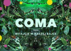 COMA - witajcie w naszej bajce, koncerty w Szczecinie