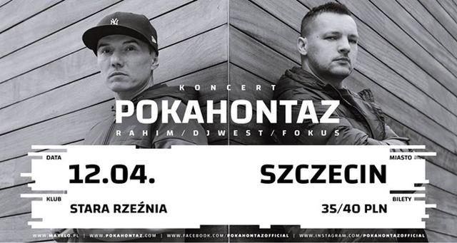 ARCHIWUM. Szczecin. Koncerty. 12.04.2019. Pokahontaz @ Stara Rzeźnia