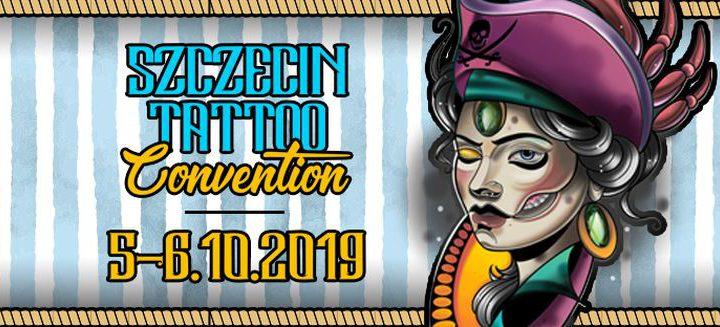 ARCHIWUM. Szczecin. Imprezy. Wydarzenia. 05-06.10.2019. Szczecin Tattoo Convention – Szczeciński Konwent Tatuażu 2019 @ Arena Szczecin