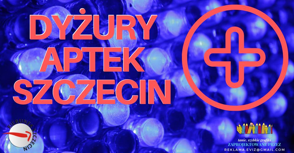 Szczecin. Informacje. Dyżury aptek. 03.08.2020. Poniedziałek